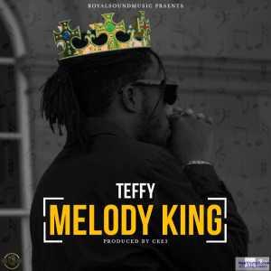 Teffy - Melody King
